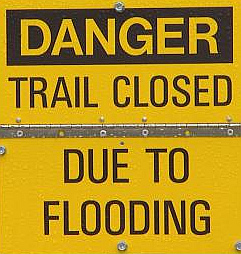 trail closed due to flooding