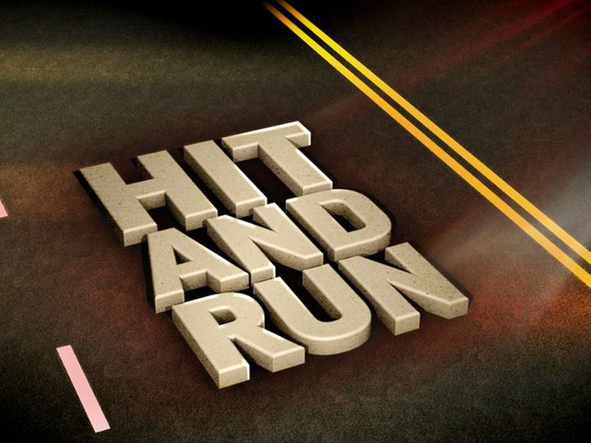 HIT AND RUN … ANGELS WATCHING OVERME